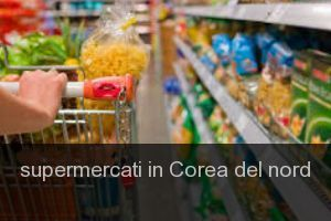 Supermercati in Corea del nord